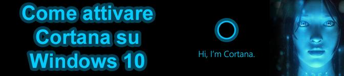 Attivare Cortana su Windows 10