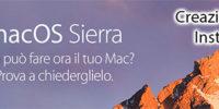 Installare Mac OSX Sierra 10.12, e creare un disco di avvio USB!