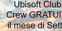 Ubisoft Club: The Crew GRATUITO per il mese di Settembre
