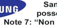 Samsung non produrrà più Note 7 e invita i possessori del dispositivo a non usarlo
